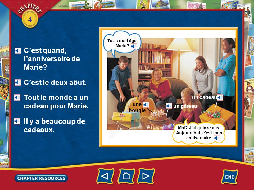 4 Talking about family affairs or events donner inviter avoir… ans Quel âge… .