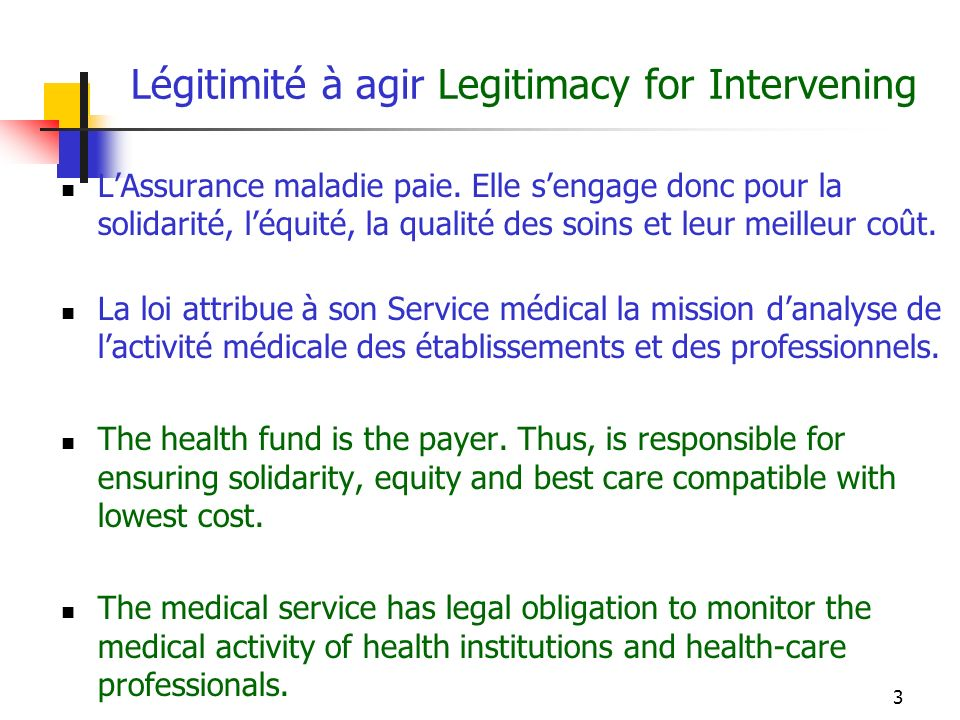 3 Légitimité à agir Legitimacy for Intervening LAssurance maladie paie.