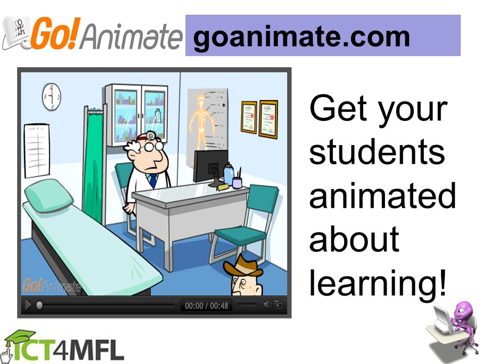 goanimate.com Get your students animated about learning!