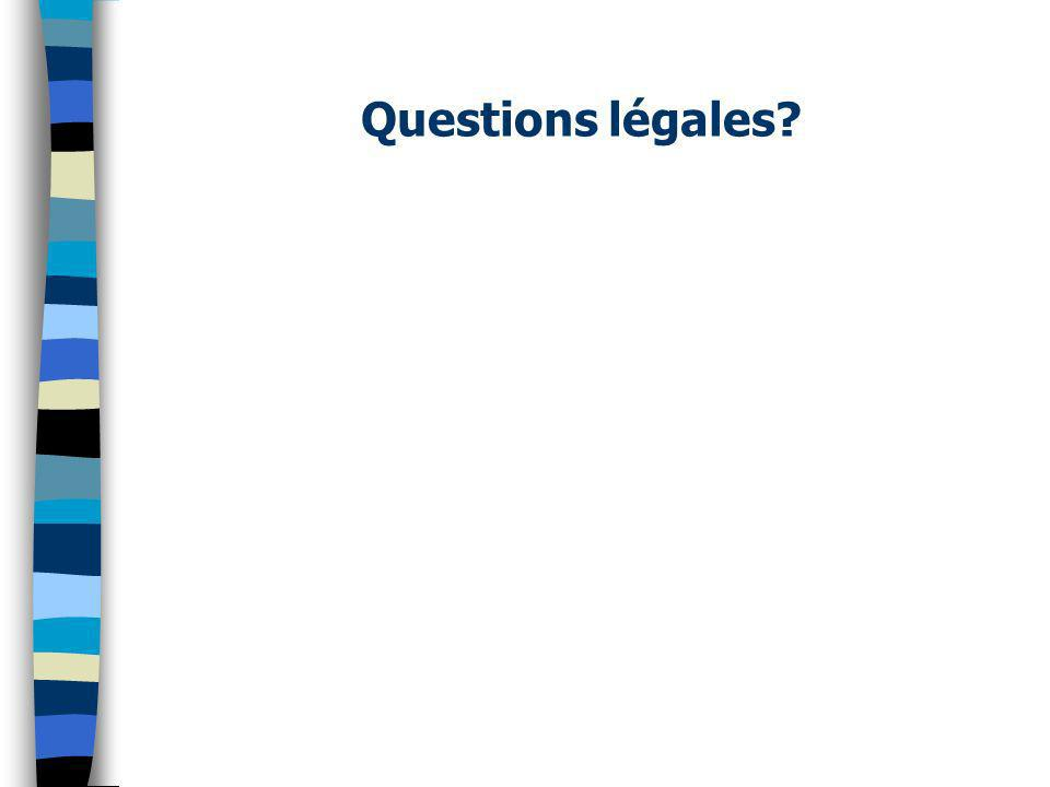 Questions légales