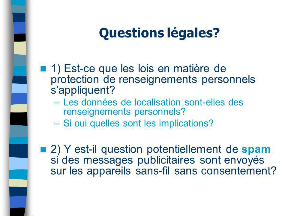 1) Est-ce que les lois en matière de protection de renseignements personnels sappliquent.