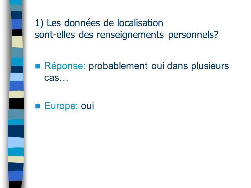 1) Les données de localisation sont-elles des renseignements personnels.