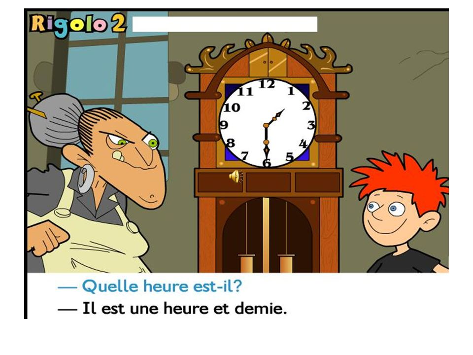 Quelle heure est-il? Il est neuf heures