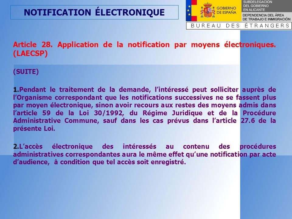 NOTIFICATION ÉLECTRONIQUE Article 27.Communication électronique.