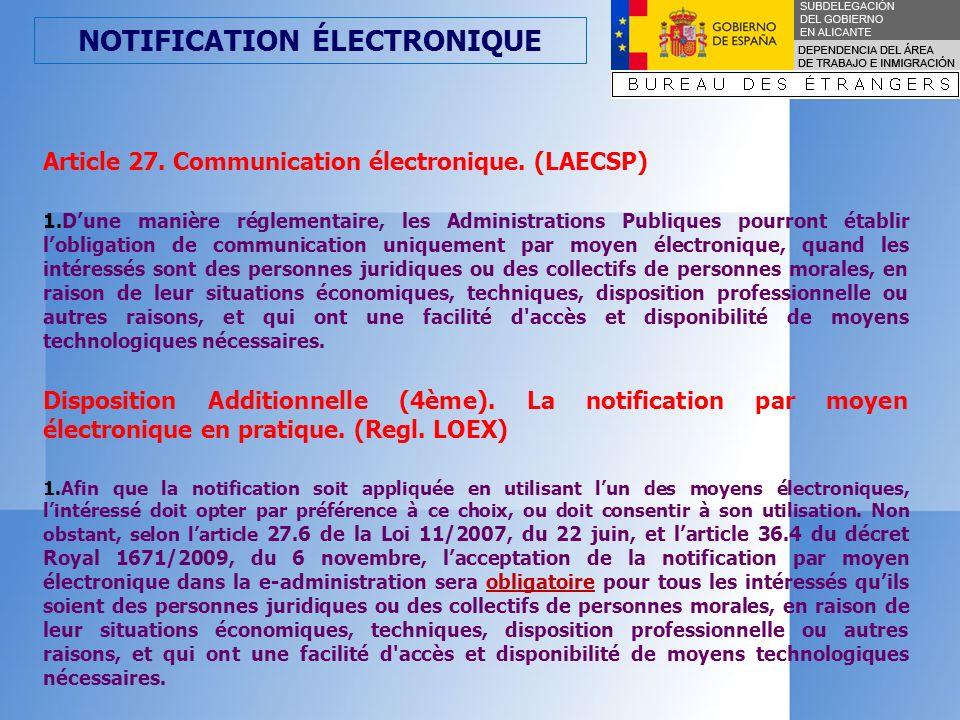 NOTIFICATION ÉLECTRONIQUE Article 35.Notification par moyens électroniques.