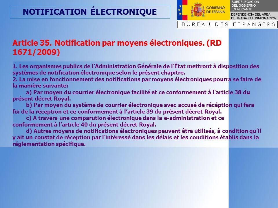 NOTIFICATION ÉLECTRONIQUE Article 40.Notification par moyens électroniques.