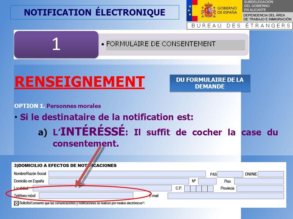 NOTIFICATION ÉLECTRONIQUE RENSEIGNEMENT OPCTION 1.