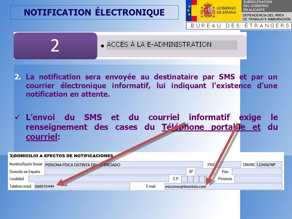 NOTIFICATION ÉLECTRONIQUE 3.