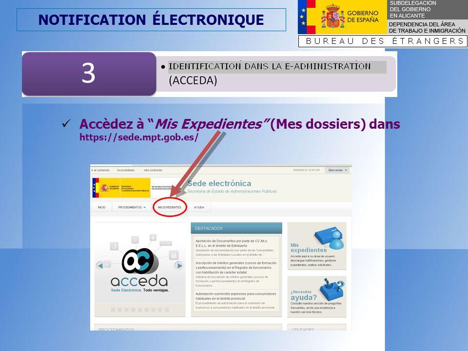 NOTIFICATION ÉLECTRONIQUE Un accès identifié est exigé (art.