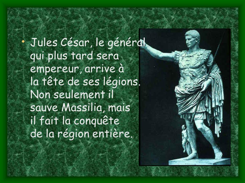Jules César, le général qui plus tard sera empereur, arrive à la tête de ses légions.