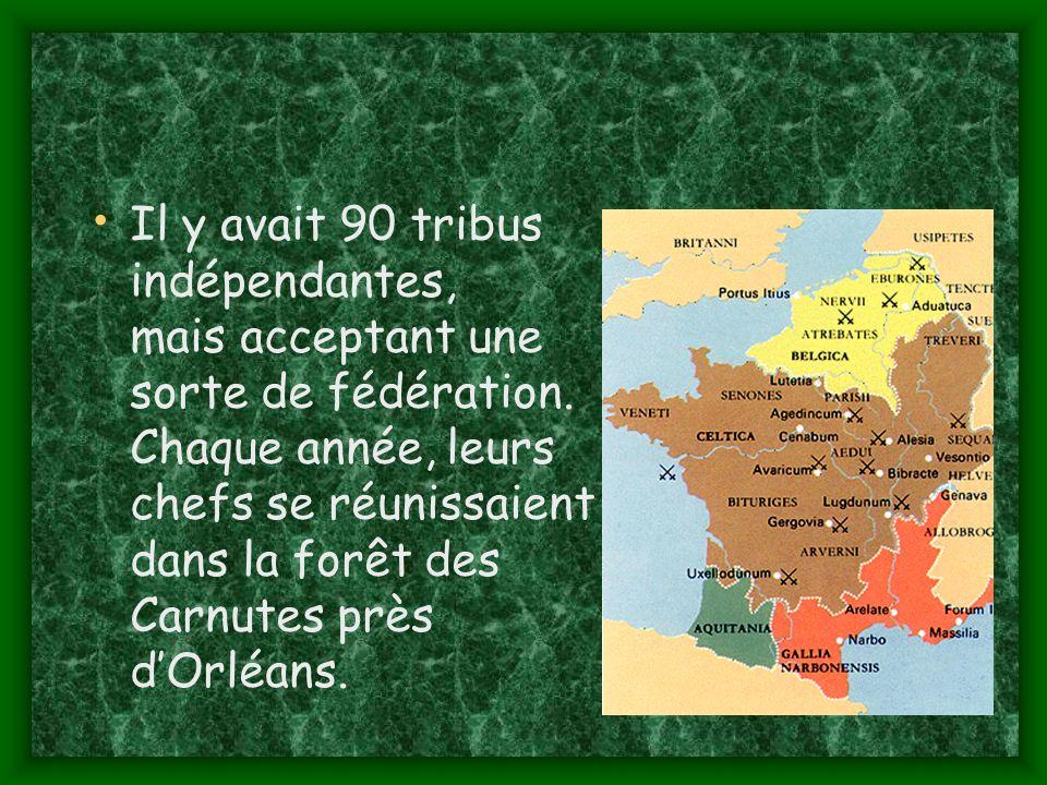 Il y avait 90 tribus indépendantes, mais acceptant une sorte de fédération.