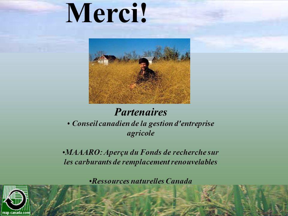 reap-canada.com Merci! Partenaires Conseil canadien de la gestion d'entreprise agricole MAAARO: Aperçu du Fonds de recherche sur les carburants de rem