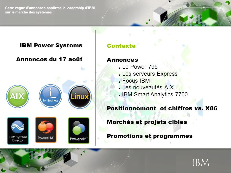 © 2010 IBM Corporation IBM Power Systems 3 IBM CONFIDENTIAL until announced.
