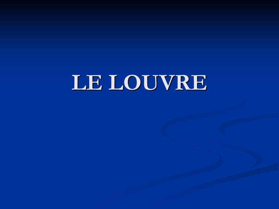 ÍNDICE · Histoire · Histoire ·Périodes chonologiques -le Louvre medieval -le Louvre aux Tuileries -le Louvre classique -le palais devient musée -lapogée du musée ·Oeuvres remarquables.