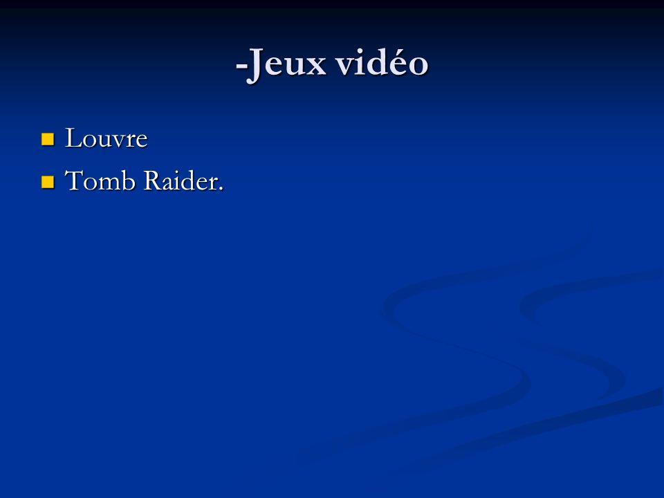 -Jeux vidéo Louvre Louvre Tomb Raider. Tomb Raider.