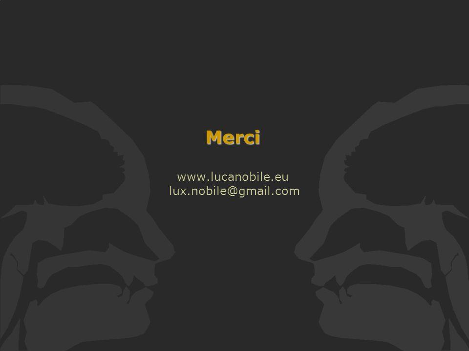 Merci Merci www.lucanobile.eu lux.nobile@gmail.com