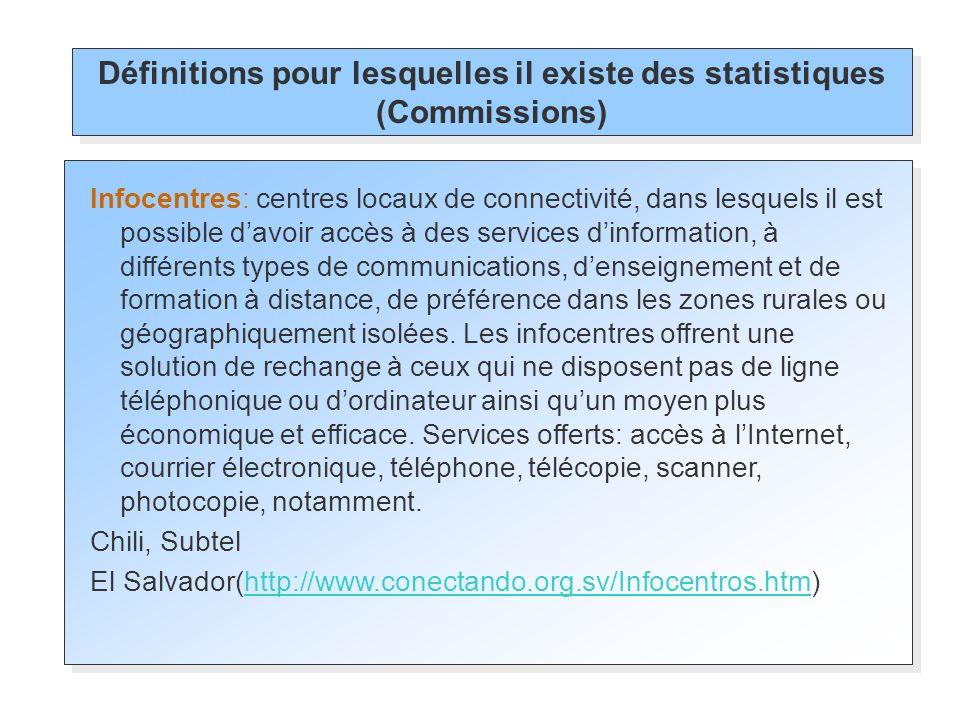 Infocentres: centres locaux de connectivité, dans lesquels il est possible davoir accès à des services dinformation, à différents types de communicati