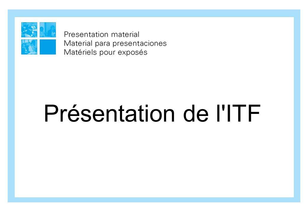Présentation de l'ITF