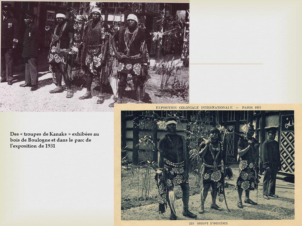 Des « troupes de Kanaks » exhibées au bois de Boulogne et dans le parc de lexposition de 1931