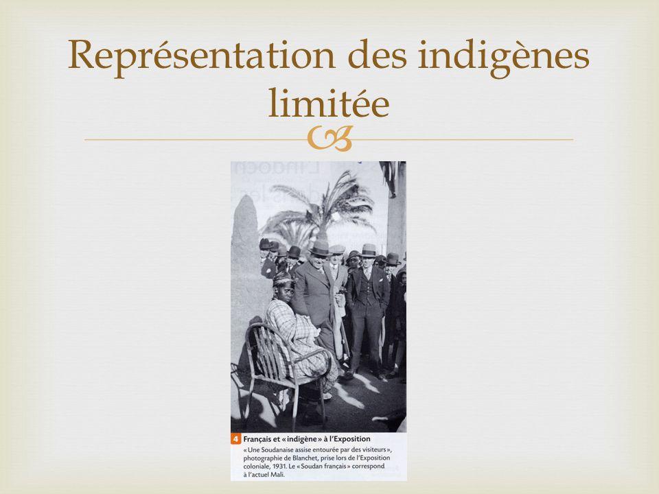 Représentation des indigènes limitée