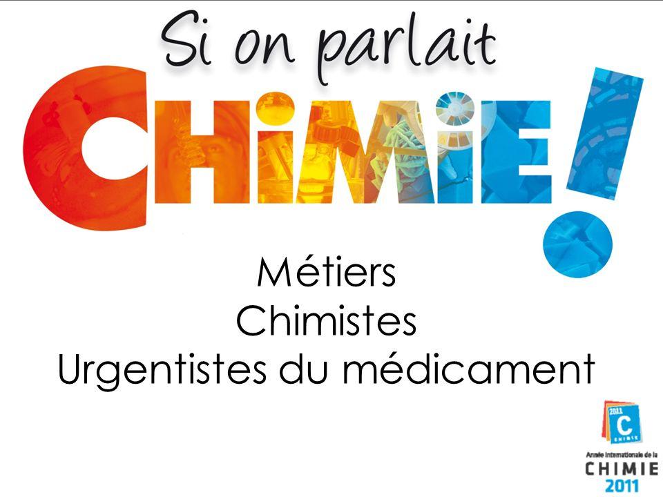Métiers Chimistes Urgentistes du médicament