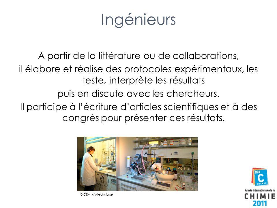 Ingénieurs A partir de la littérature ou de collaborations, il élabore et réalise des protocoles expérimentaux, les teste, interprète les résultats pu