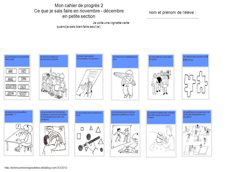 Mon cahier de progrès 3 Ce que je sais faire en janvier-février o Je colle une vignette verte quand je sais bien faire seul (e).