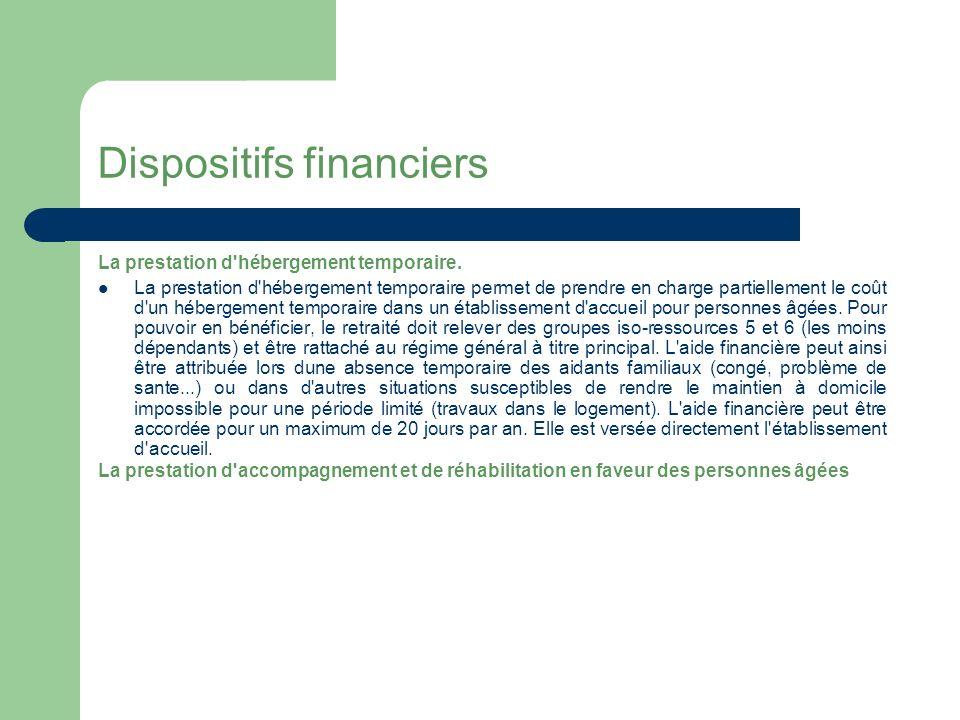 Dispositifs financiers Les aides aux aidants familiaux et la prévention des effets du vieillissement.