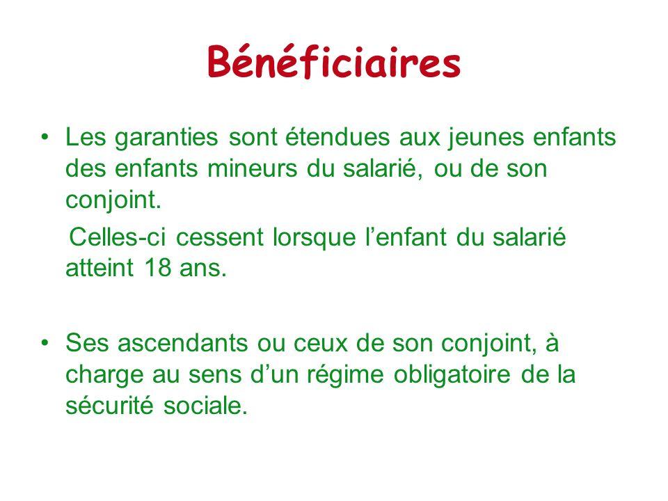 Bénéficiaires Les garanties sont étendues aux jeunes enfants des enfants mineurs du salarié, ou de son conjoint. Celles-ci cessent lorsque lenfant du
