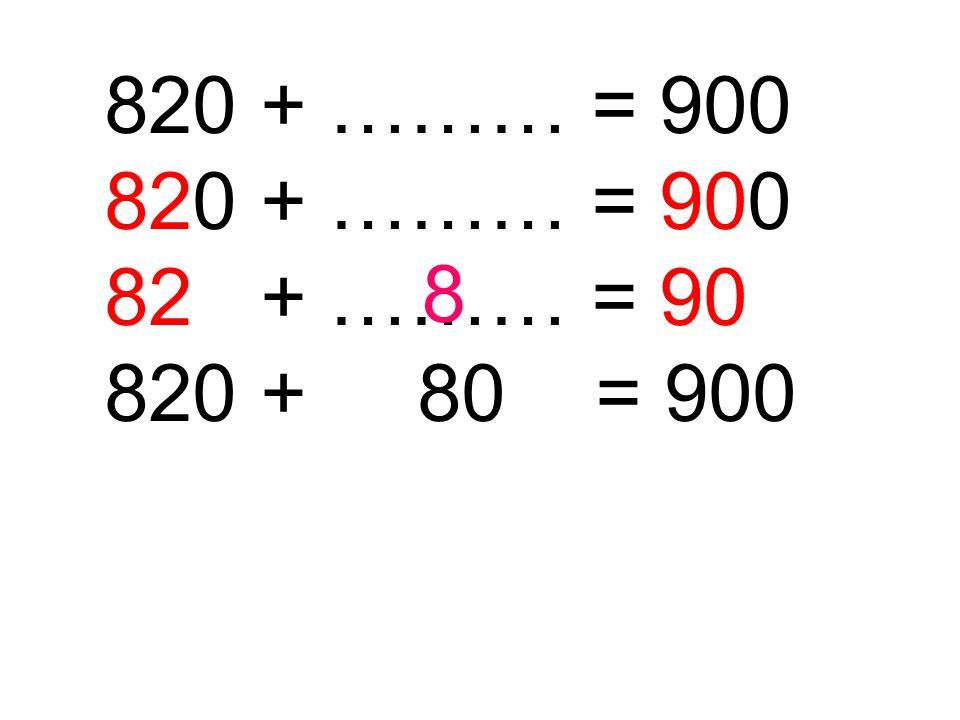 960 + ……… = 1000 960 + 40 = 1000 4