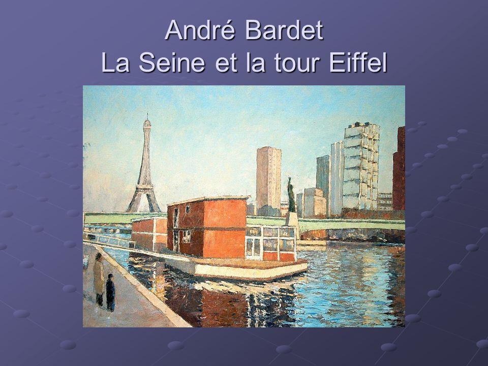 André Bardet La Seine et la tour Eiffel