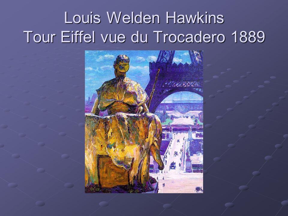 Louis Welden Hawkins Tour Eiffel vue du Trocadero 1889