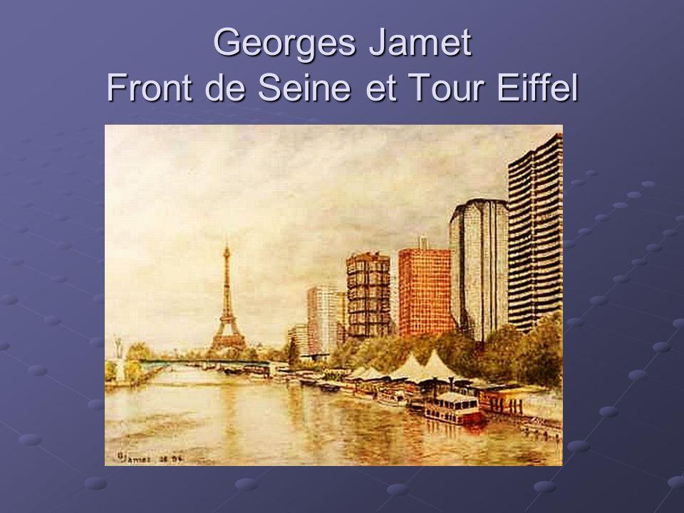 Georges Jamet Front de Seine et Tour Eiffel