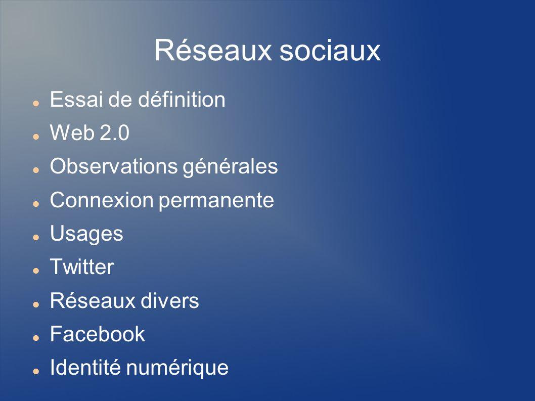 Réseaux sociaux Essai de définition Ensemble d entités sociales et interactions Objectifs ou activités communes