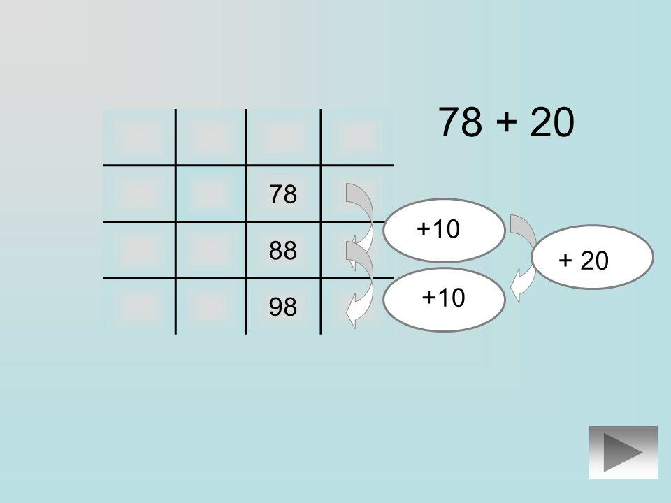 78 78 + 20 88 68 98 Clique sur le résultat de lopération :