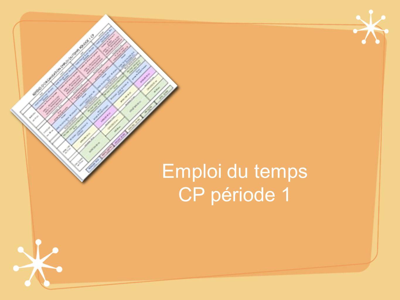 Emploi du temps CP période 1