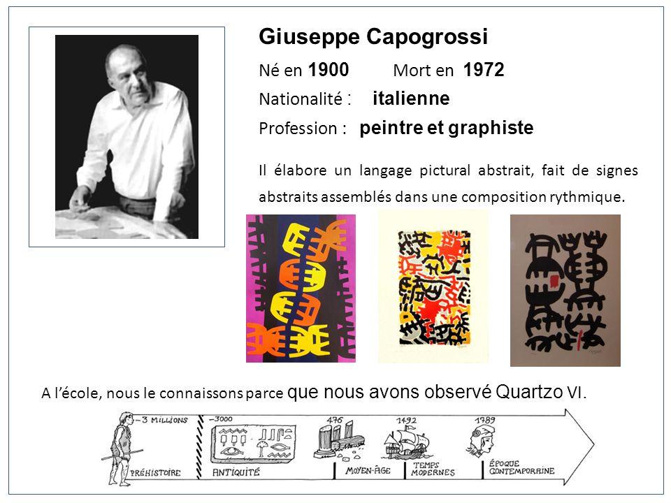 Giuseppe Capogrossi Né en 1900 Mort en 1972 Nationalité : italienne Profession : peintre et graphiste Il élabore un langage pictural abstrait, fait de