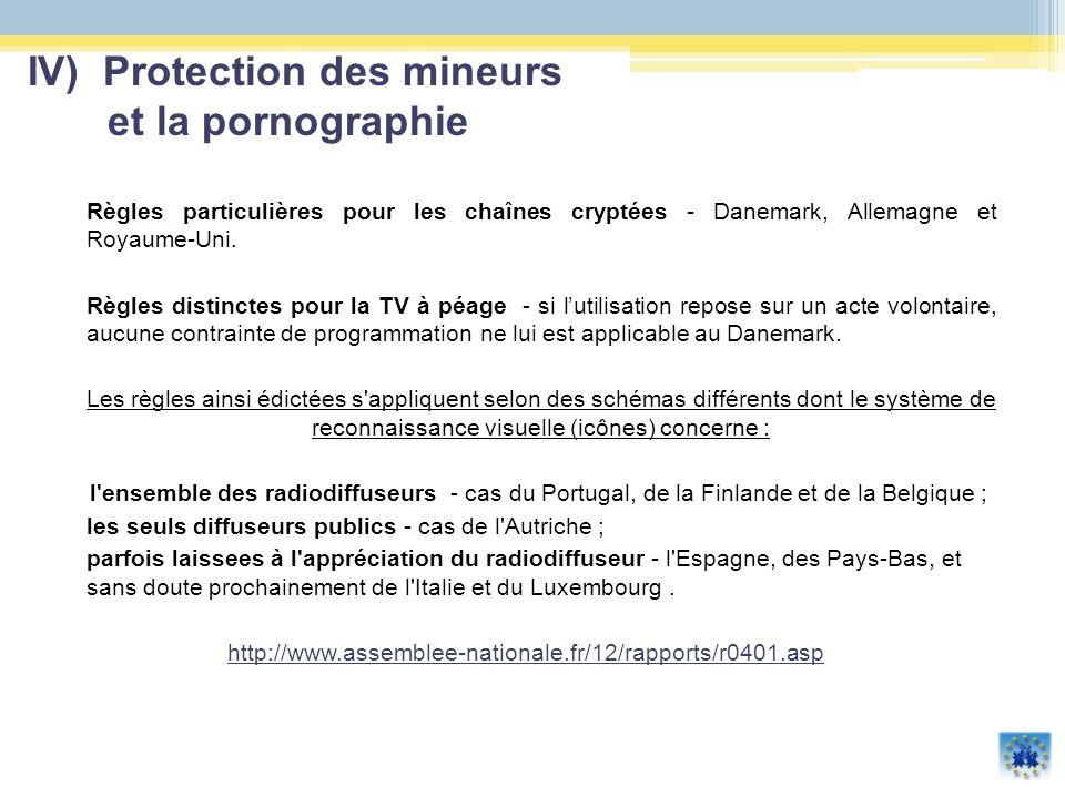 Règles particulières pour les chaînes cryptées - Danemark, Allemagne et Royaume-Uni. Règles distinctes pour la TV à péage - si lutilisation repose sur