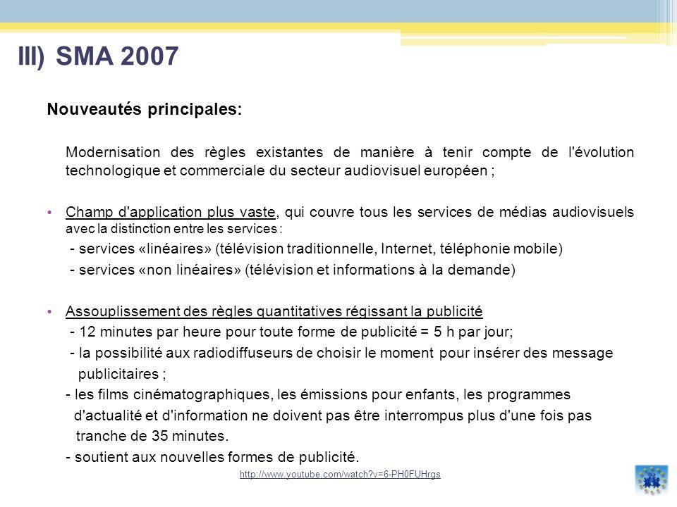 Dans la directive 2007 un cadre juridique clair pour le «placement de produit» V) TSF et la publicité