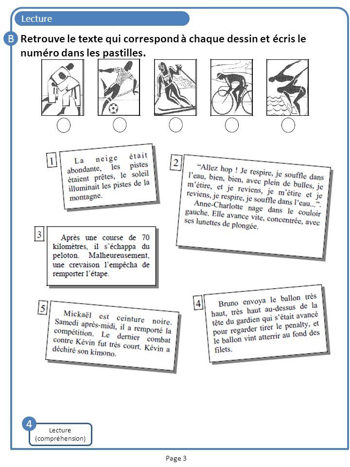 Lecture C Page 4 Réponds aux questions grâce aux textes. Prise rapide dinformations 5