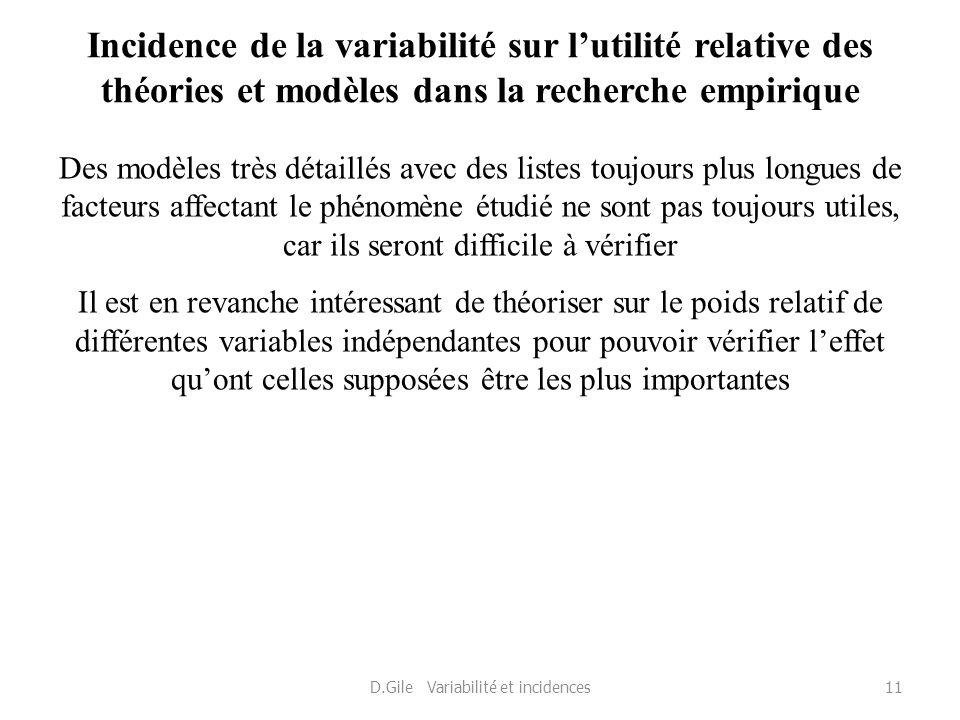 Incidence de la variabilité sur lutilité relative des théories et modèles dans la recherche empirique Des modèles très détaillés avec des listes toujo