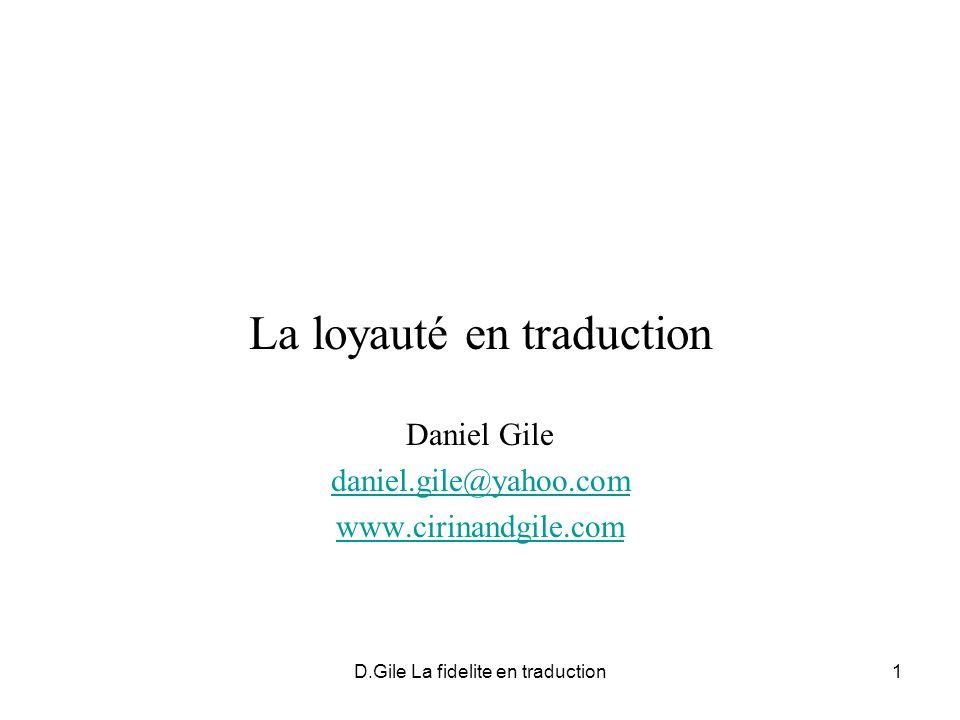 D.Gile La fidelite en traduction2 Références pour étude plus approfondie Gile, Daniel.