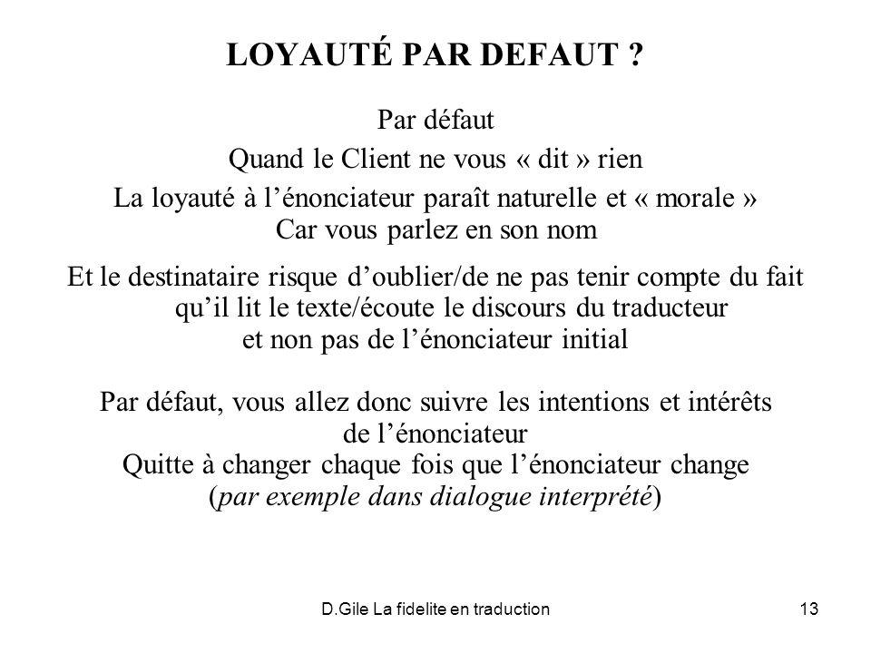 D.Gile La fidelite en traduction13 LOYAUTÉ PAR DEFAUT .