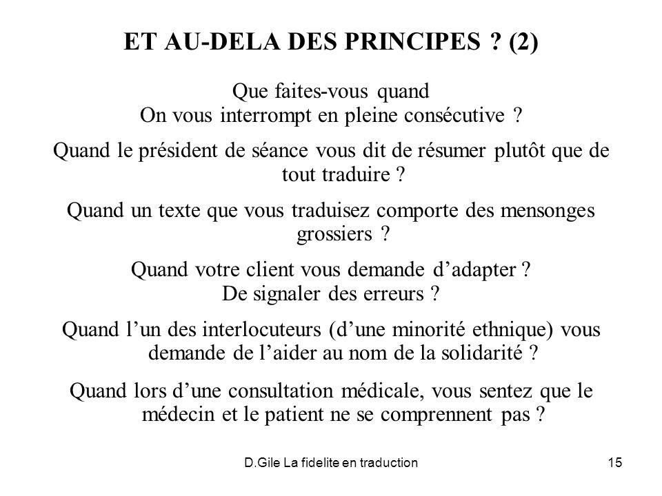 D.Gile La fidelite en traduction15 ET AU-DELA DES PRINCIPES .