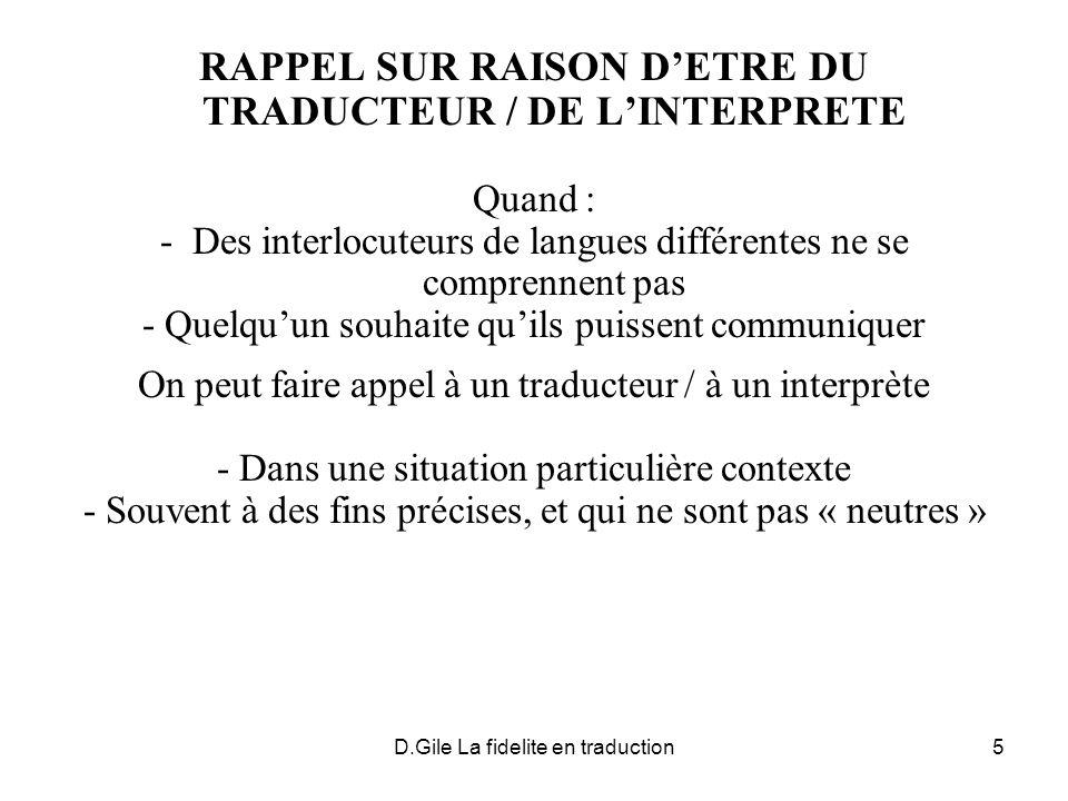 D.Gile La fidelite en traduction16 ET AU-DELA DES PRINCIPES .