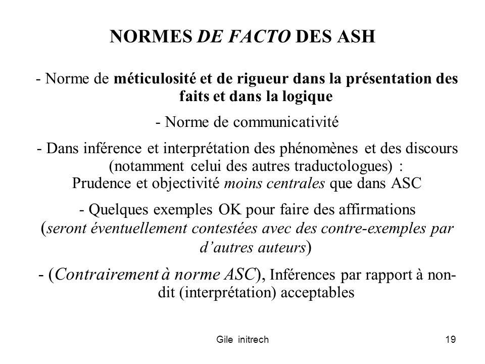 Gile initrech19 NORMES DE FACTO DES ASH - Norme de méticulosité et de rigueur dans la présentation des faits et dans la logique - Norme de communicati