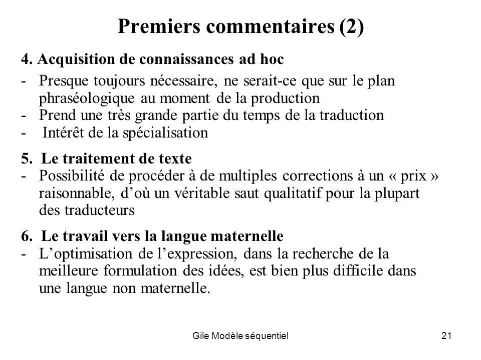 Gile Modèle séquentiel21 Premiers commentaires (2) 4.