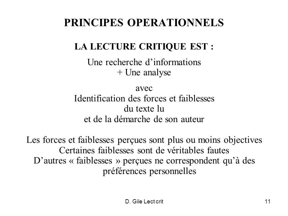 D. Gile Lect crit11 PRINCIPES OPERATIONNELS LA LECTURE CRITIQUE EST : Une recherche dinformations + Une analyse avec Identification des forces et faib
