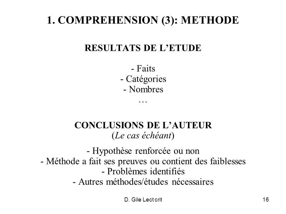 D. Gile Lect crit16 1. COMPREHENSION (3): METHODE RESULTATS DE LETUDE - Faits - Catégories - Nombres … CONCLUSIONS DE LAUTEUR (Le cas échéant) - Hypot