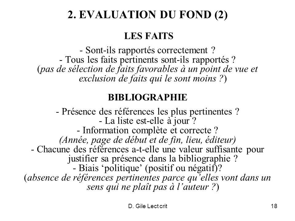 D. Gile Lect crit18 2. EVALUATION DU FOND (2) LES FAITS - Sont-ils rapportés correctement ? - Tous les faits pertinents sont-ils rapportés ? (pas de s